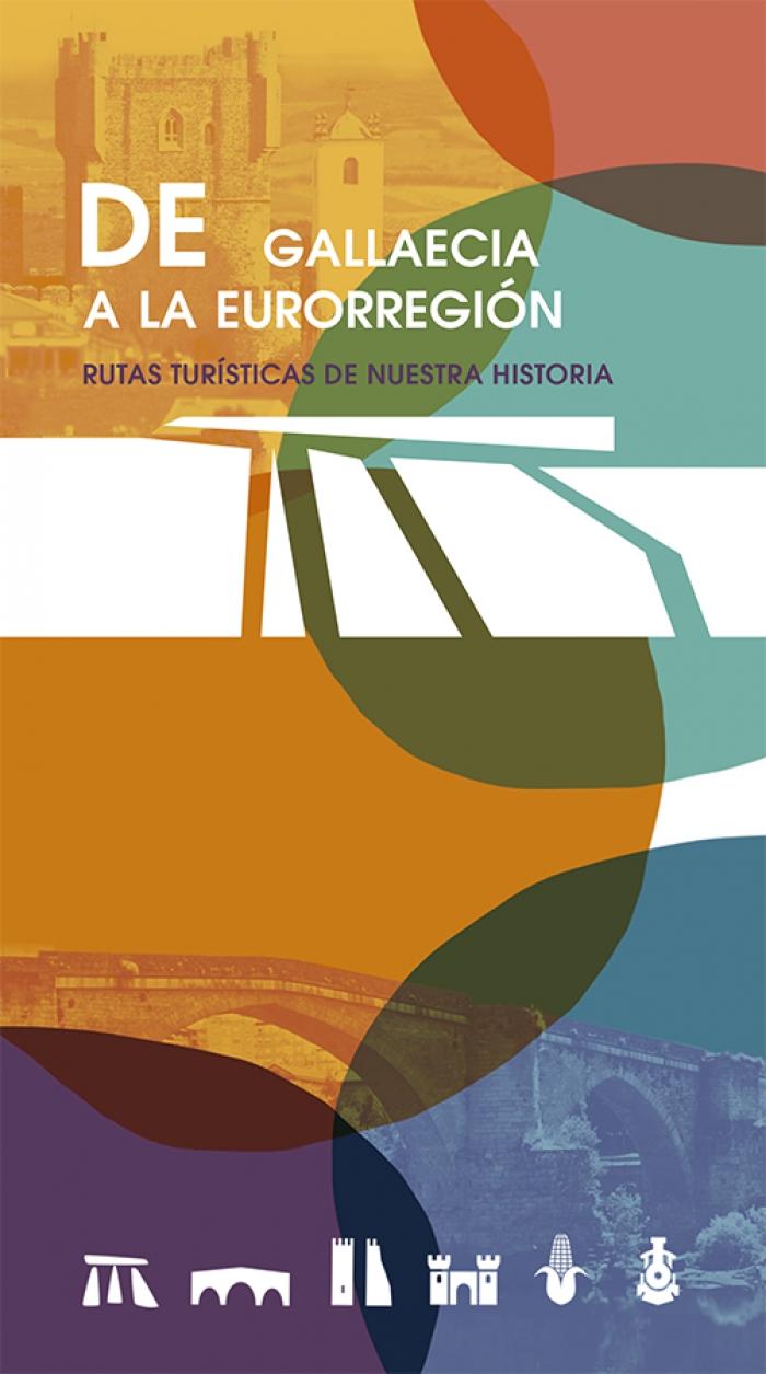De Gallaecia a la Eurorregión, la guía turística que recorre la historia del territorio