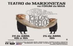"""Teatro de Marionetas """"Pelos Cabelos"""", en Maia"""