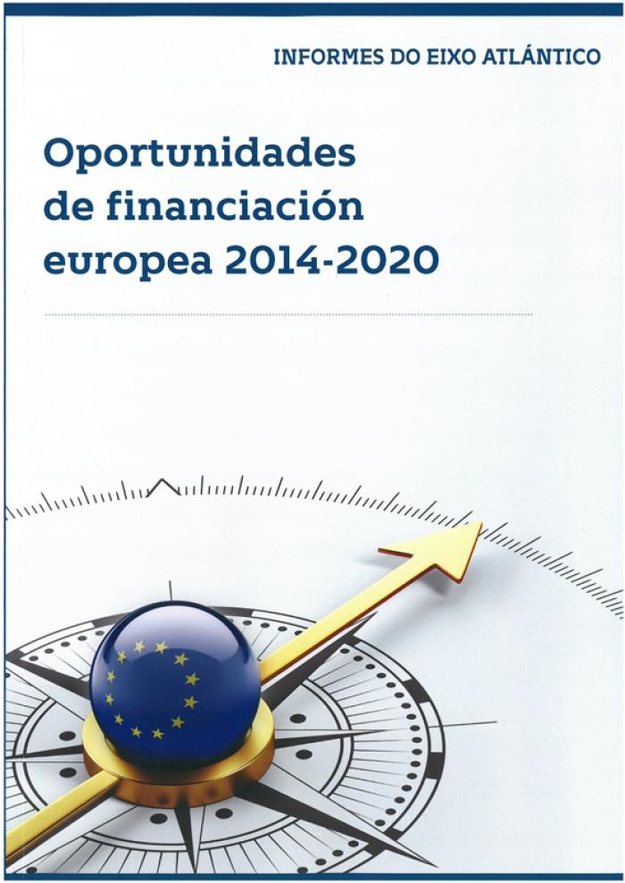 """El Eixo Atlántico publica """"Oportunidades de financiación europea 2014-2020"""""""