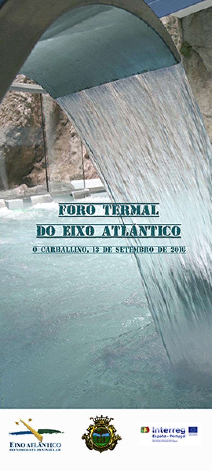Trece ayuntamientos y 18 balnearios participan en Foro Termal del Eixo Atlántico