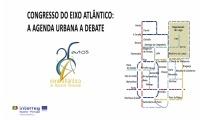 O Eixo Atlântico vai debater a Agenda Urbana num congresso em Braga em junho
